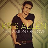 The Vision of Love 2 Song Cd [Single] an album by Kris Allen