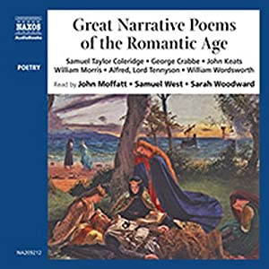 Great Narrative Poems of the Romantic Age | [Samuel Taylor Coleridge, George Crabbe, John Keats, more]