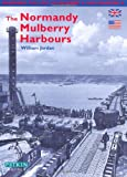 img - for The Normandy Mulberry Harbours - English (Pitkin Guides Series) book / textbook / text book