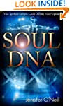 Soul DNA: Your Spiritual Genetic Code...