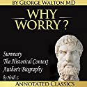 Why Worry? Audiobook by George Lincoln Walton,  Heidi L. Narrated by Diana Gardiner