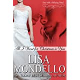 All I Want for Christmas is You (Book 1 Fate with a Helping Hand Holiday Romance) ~ Lisa Mondello