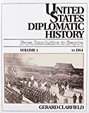 img - for United States Diplomatic History: From Revolution To Empire, Vol. 1 To 1914 by Gerard H. Clarfield (1991-10-11) book / textbook / text book