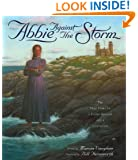 Abbie Against the Storm: The True Story of a Young Heroine and a Lighthouse
