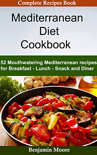 mediterranean-diet-cookbook-52-mouthwatering-mediterranean-diet-recipes-for-breakfast-lunch-snack-an