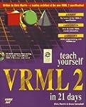 Teach Yourself Vrml 2 in 21 Days (Sam...