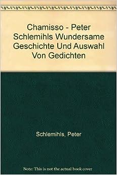 Und Auswahl Von Gedichten: Peter Schlemihls: Amazon.com: Books