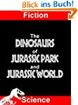 Fiction Science: The Dinosaurs of Jur...