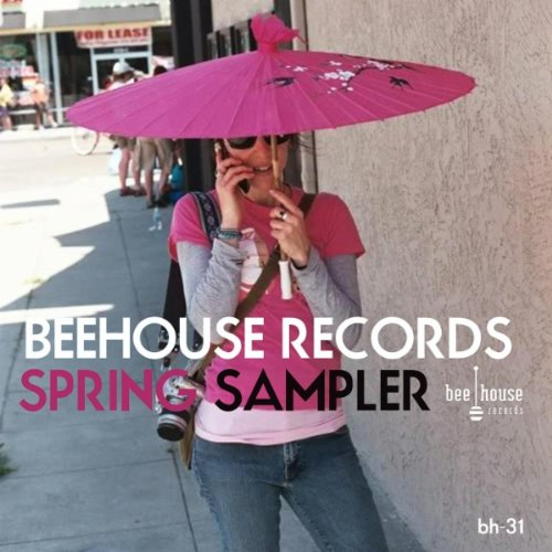 Beehouse Records Spring Sampler - 2010