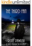 The Third Fan: A Reed Ferguson Mystery (A Private Investigator Mystery Series - Crime Suspense Thriller Book 9)