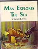 img - for Man Explores the Sea book / textbook / text book