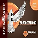 Forgotten God: Remembering Our Crucial Need for the Holy Spirit