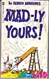 Arag Mad-Ly Your (0446861391) by ARAGONES, SERGIO