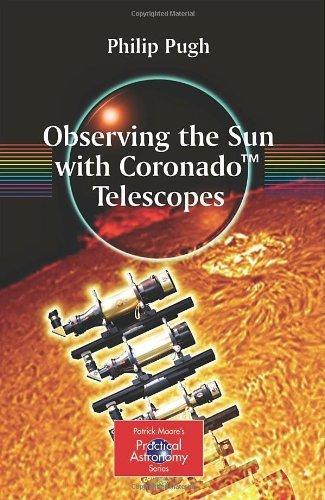 By Philip Pugh - Observing The Sun With Coronado Telescopes