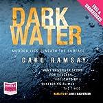 Dark Water: Anderson and Costello, Book 3 | Caro Ramsay