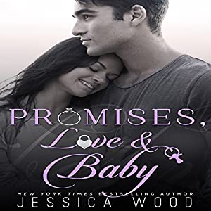 Promises, Love and Baby Audiobook