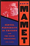 Image of Sexual Perversity in Chicago and the Duck Variations: Two Plays