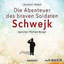 Die Abenteuer des braven Soldaten Schwejk Hörbuch von Jaroslav Hašek Gesprochen von: Wolfram Berger