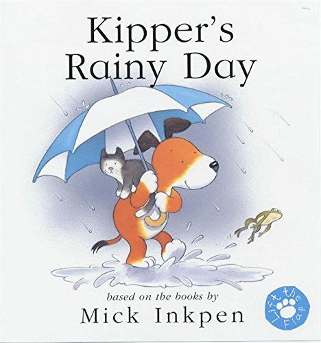 Kipper's Rainy Day (lift-the-flap)