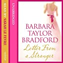Letter from a Stranger Audiobook by Barbara Taylor Bradford Narrated by Sarah Le Fevre