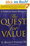 The Quest for Value: A Guide for Seni...