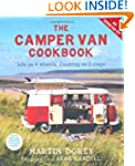 The Camper Van Cookbook: Life on 4 Wh...