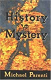 History as Mystery (0872863573) by Parenti, Michael