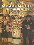 My Art, My Life: An Autobiography (Do...