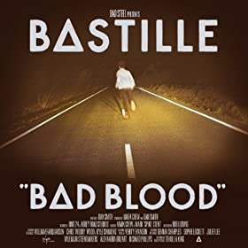 Bastille - 'Bad Blood'