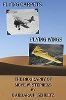 Flying Carpets, Flying Wings