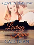 Loving Kane - A Love in Time Story (L...