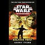 Star Wars: New Jedi Order: Balance Point | Kathy Tyers