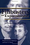 img - for Filibusters and Expansionists: Jeffersonian Manifest Destiny, 1800-1821 (Library of Alabama Classics) book / textbook / text book