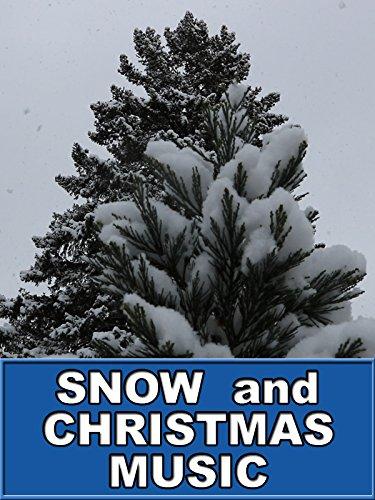 Snow and Christmas Music