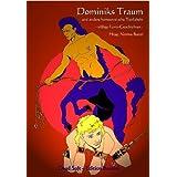 Dominiks Traum