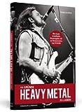 111 Gründe, Heavy Metal zu lieben - Erweiterte Neuausgabe - Ein Kniefall vor der härtesten Musik der Welt - Mit 33 brandheißen Bonusgründen
