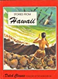 Stories from Hawaii (0811625508) by Dolch, E. W.