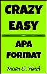 APA Format 101:Crazy Easy APA Format...