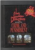 London Dungeon Crime & Punish Richard Bryne
