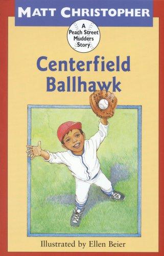Centerfield Ballhawk, MATT CHRISTOPHER, ELLEN BEIER