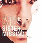 Sister, Missing | Sophie McKenzie