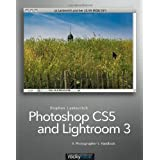 Photoshop CS5 and Lightroom 3: A Photographer's Handbookby Stephen Laskevitch