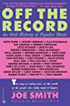 Off the Record: An Oral History of Po...