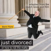 Happily Divorced, or How to Rob the Robber | [Benn Flore]