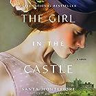 The Girl in the Castle: A Novel Hörbuch von Santa Montefiore Gesprochen von: Genevieve Swallow