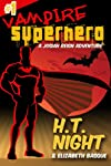 Vampire Superhero (Book One)