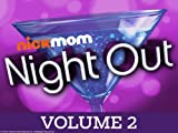 NickMom Night Out: Los Angeles Episode 5