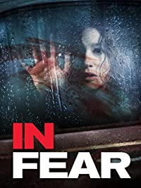In Fear (2014) NEW in Theaters (HD) Thriller Horror
