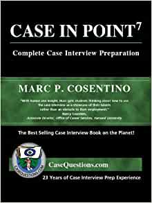 Case in point complete case interview preparation book