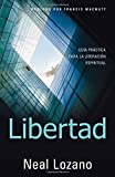 img - for Libertad: Guia Practica Para la Liberacion Espiritual (Spanish Edition) book / textbook / text book